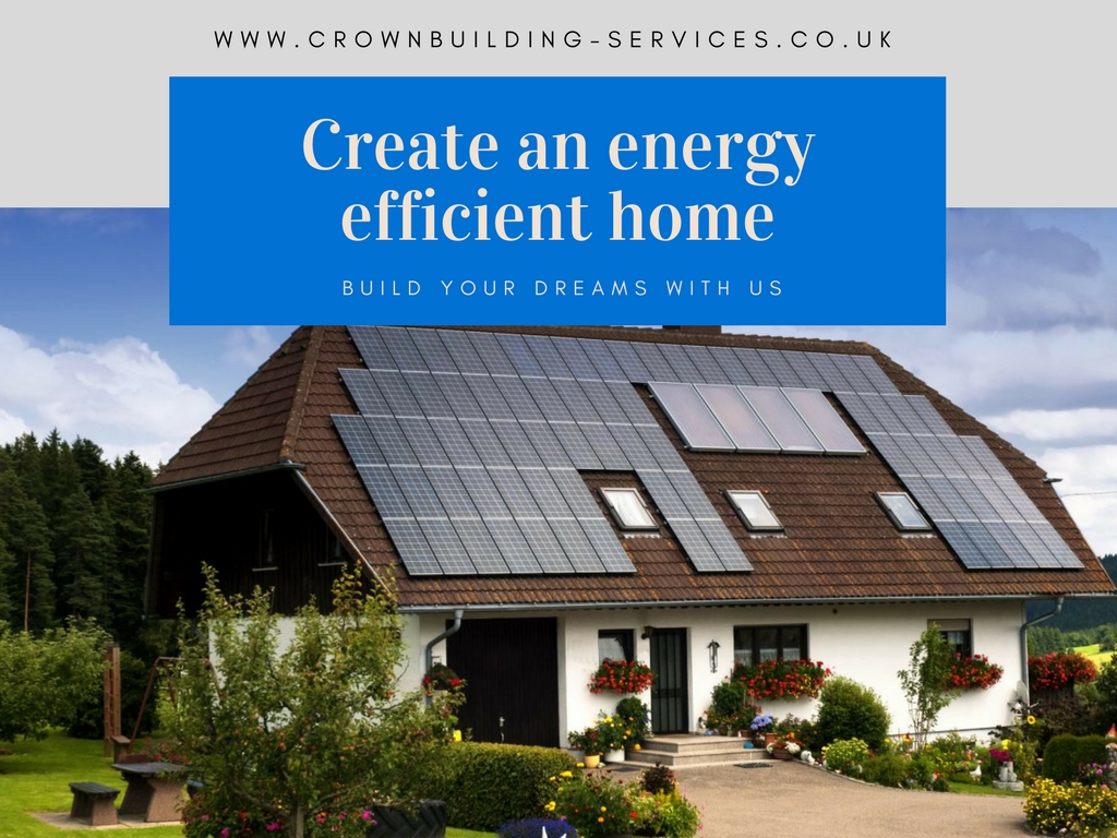 Create an energy efficient home steps to take crown for Steps to start building a house